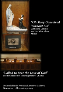 New exhibits in the Provincial Archives November and December 2013. OH MARY CONCEIVED WITHOUT SIN and CALLED TO BEAR THE LOVE OF GOD